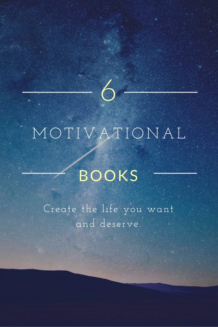 6 Motivational Books to Help You Achieve Your Goals and be Happy